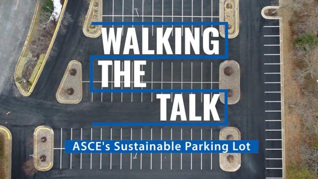 Walking the Talk ASCE Parking Lot Project Video Thumbnail